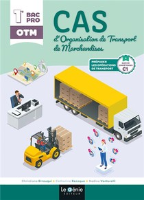 Bloc C1 Premiere Et Terminale Bac Pro Organisation De Transport De Marchandises (otm) - Cas D'organi