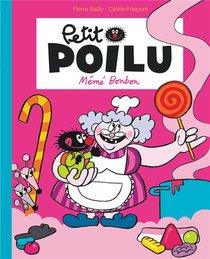 Petit Poilu Poche - Tome 4 - Meme Bonbon (reedition)