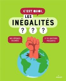 C'est Quoi, Les Inegalites ?
