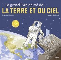 Le Grand Livre Anime De La Terre Et Du Ciel