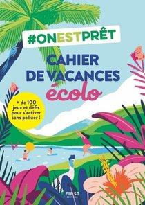 #onestpret : Cahier De Vacances 100 % Ecolo