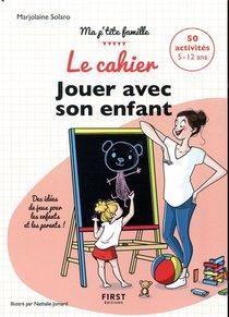 Le Cahier Jouer Avec Son Enfant