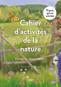 Cahier D'activites De La Nature : Partez En Observation !