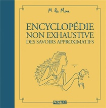 Encyclopedie Non Exhaustive Des Savoirs Approximatifs