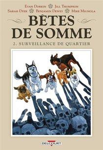 Betes De Somme T.2 ; Surveillance De Quartier