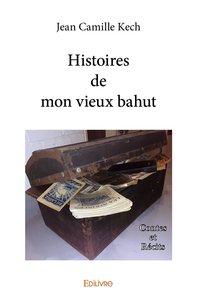 Histoires De Mon Vieux Bahut