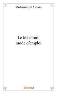 Le Mechoui Mode D'emploi