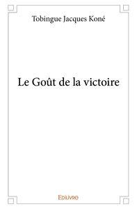 Le Gout De La Victoire
