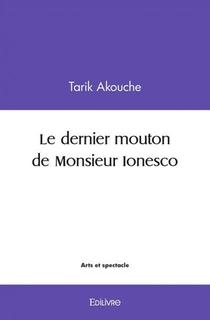 Le Dernier Mouton De Monsieur Ionesco