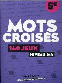 Mots Croises : 140 Jeux, Niveau 3/4
