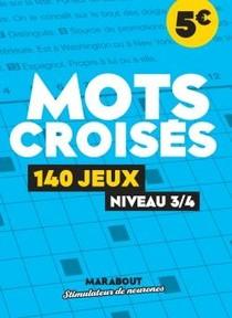Mots Croises : 140 Jeux Niveau 3/4