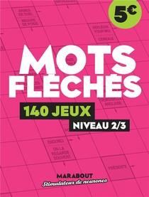 Mots Fleches : 140 Jeux Niveau 2/3