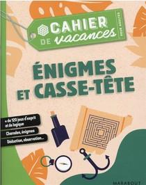 Le Cahier De Vacances Pour Adultes ; Enigmes Et Casse-tete