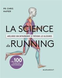 La Science Du Running ; Ameliorer Son Entrainement Et Prevenir Les Blessures