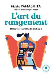 L'art Du Rangement ; Decouvrez La Methode Danshari