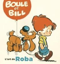 Boule & Bill ; L'art De Roba