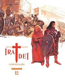 Ira Dei T.1 ; L'or Des Caids