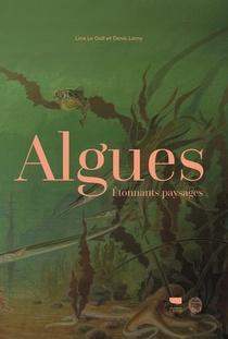 Algues ; Etonnants Paysages