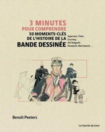3 Minutes Pour Comprendre 50 Moments-cles De L'histoire De La Bande Dessinee