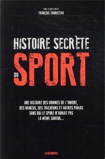 Histoire Secrete Du Sport
