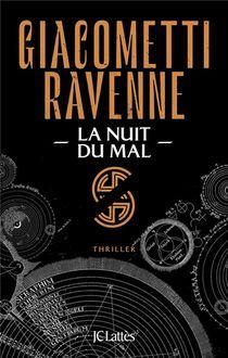 Cycle Du Soleil Noir T.2 ; La Nuit Du Mal
