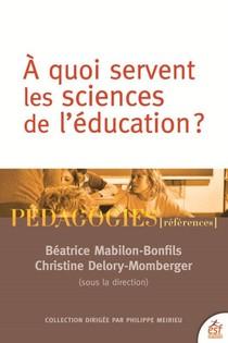 Quel Avenir Pour Les Sciences De L'education ?