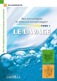 Technologie D'electromenager Le Lavage T.1