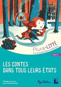 Les Contes Dans Tous Leurs Etats ; Cycle 3 (edition 2019)