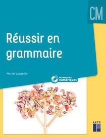 Reussir En Grammaire ; Cm (edition 2019)