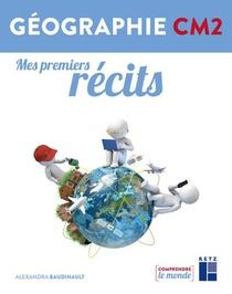 Mes Premiers Recits Geographie Cm2