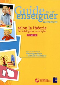 Guide Pour Enseigner ; Les Intelligences Multiples ; Cycle 1 (edition 2020)