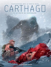 Carthago T.9 ; Le Pacte Du Centenaire