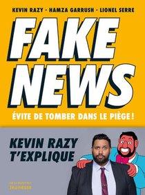 Fake News ; Evite De Tomber Dans Le Piege !