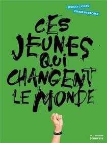 Ces Jeunes Qui Changent Le Monde