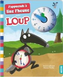 J'apprends A Lire L'heure Avec Loup