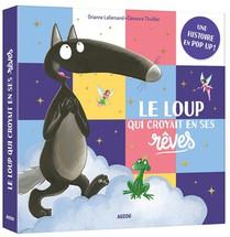 Le Loup Qui Croyait En Ses Reves ; Pop-up