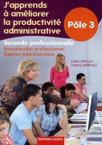 J'apprends A Ameliorer La Productivite Administrative