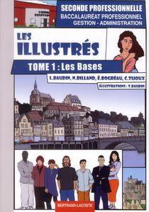Les Illustres, Tome 1: Les Bases - Bac Pro Ga