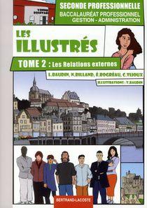 Les Illustres, Tome 2: Les Relations Externes - Bac Pro Ga
