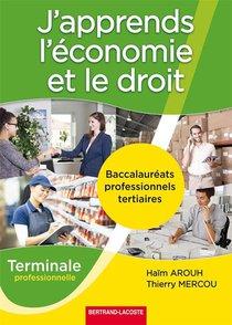 J'apprends L'economie Et Le Droit Term Bac Pro Tertiaires