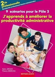 J'apprends A Ameliorer La Prod. Administrative- Pole 3