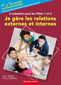 Je Gere Les Relations Externes Et Internes 6 Scenarios