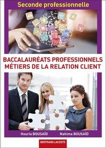 2de Professionnelle Metiers Relation Client