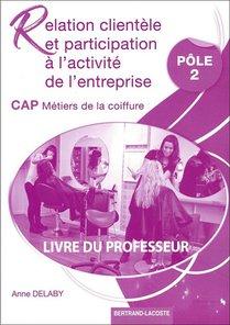 Livre Du Professeur - Cap Metiers De La Coiffure