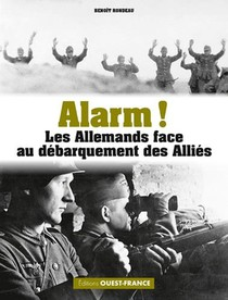 Alarm ! L'armee Allemande Face Au Debarquement All