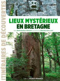Lieux Mysterieux En Bretagne