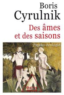 Des Ames Et Des Saisons ; Psycho-ecologie