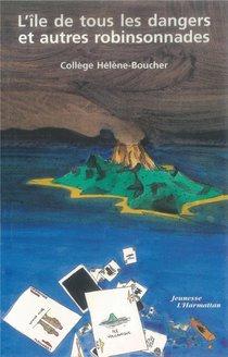 L'ile De Tous Les Dangers Et Autres Robinsonnades