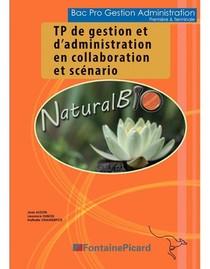 Tp De Gestion Et D'administration En Collaboration Et Scenario 1ere Et Tale Bac Pro Ga