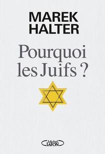 Pourquoi Les Juifs ?